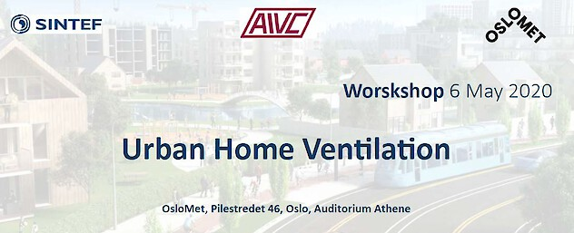 6/05/2020 - OSLO- Workshop Urban Home Ventilation